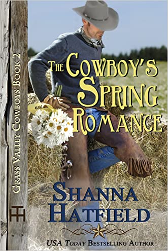 The Cowboy's Spring Romance (Grass Valley Cowboys Book 2)