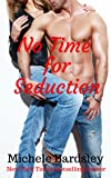 No Time for Seduction