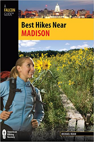 Best Hikes Near Madison (Best Hikes Near Series)