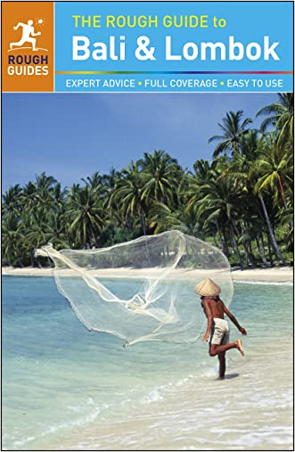 The Rough Guide to Bali and Lombok (Rough Guide to...)