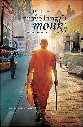 Diary of a Traveling Monk, Vol. 11 (November 2009 - November 2011)