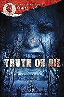 Truth Or Die [HD]