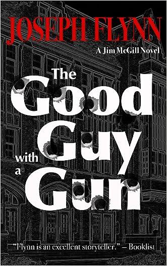 The Good Guy with a Gun (Jim McGill series Book 6)