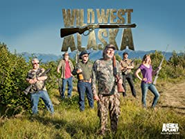 Wild West Alaska Season 1 [HD]