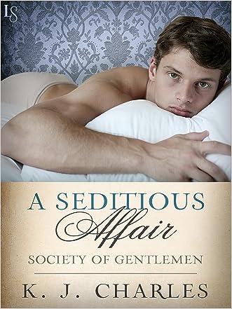 A Seditious Affair: A Society of Gentlemen Novel (Society of Gentlemen Series Book 2)