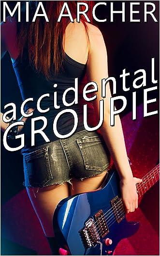 Accidental Groupie: A Sweet Lesbian Romance