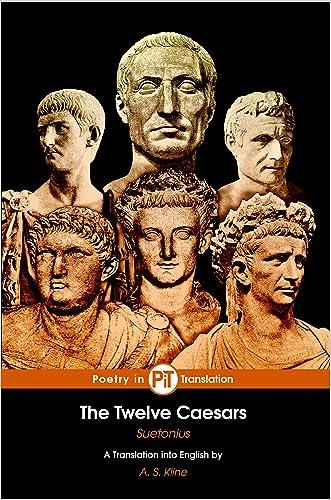 The Twelve Caesars (Translated, Annotated, Illustrated)