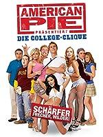 American Pie Pr�sentiert: Die College-Clique