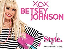 XOX Betsey Johnson Season 1