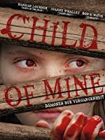 Child of Mine - D�monen der Vergangenheit