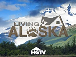 Living Alaska Season 2