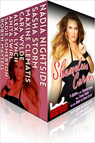 Shameless Curves: 8 BBW and the Ripped Studs who Took Them for the Ride of Their Lives! (Shameless Book Bundles)