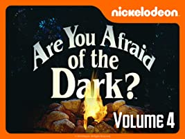 Are You Afraid of the Dark? Volume 4