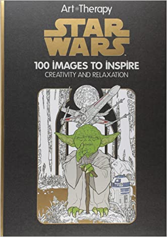 Art of Coloring Star Wars: 100 Images to Inspire Creativity and Relaxation (Art Therapy)