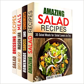 Salads and Dressings Box Set (4 in 1): Over 100 Salads, Salad Dressings and Sauces for Your Quick and Healthy Choices (Quick and Easy & Salad Recipes)