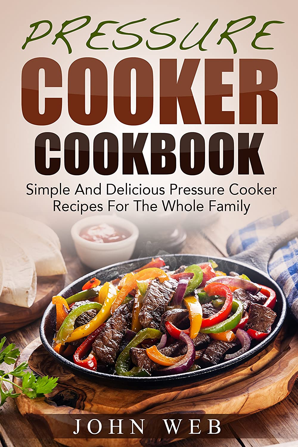 http://www.amazon.com/Pressure-Cooker-Cookbook-Delicious-Recipes-ebook/dp/B00QO9I7GA