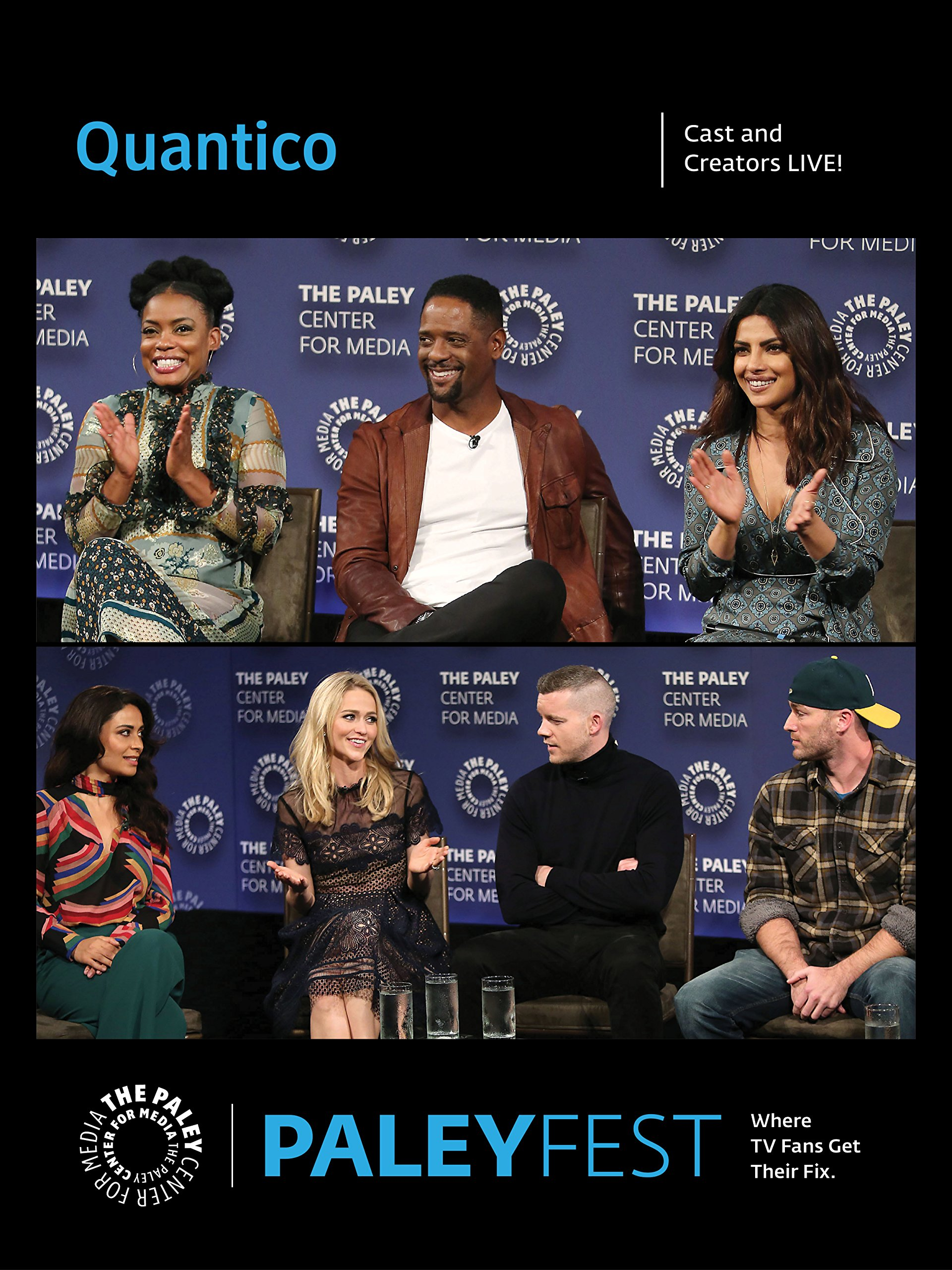Quantico: Cast and Creators PaleyFest