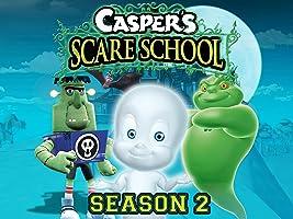 Casper's Scare School Season 2 [HD]
