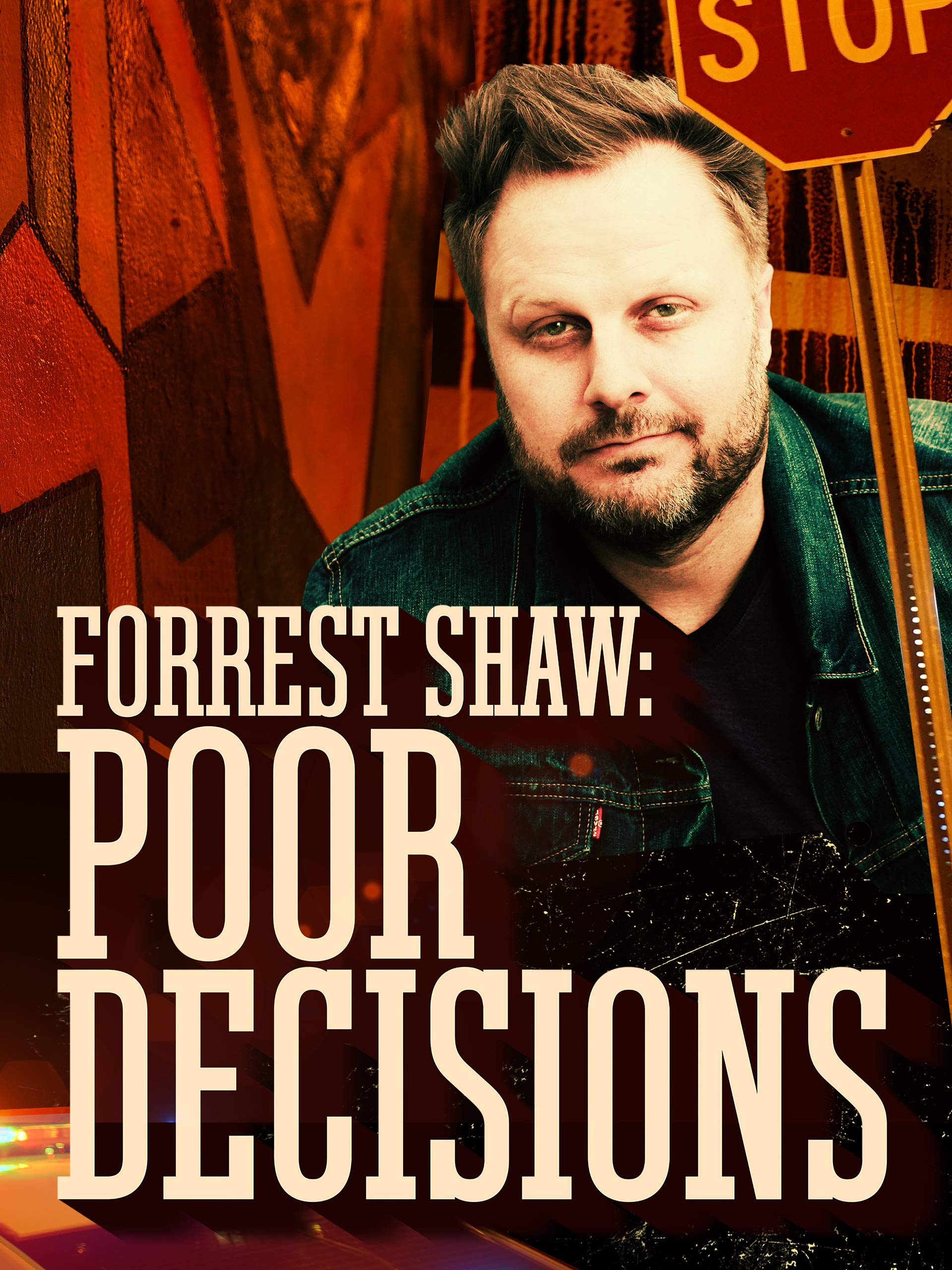 Forrest Shaw: Poor Decisions on Amazon Prime Video UK