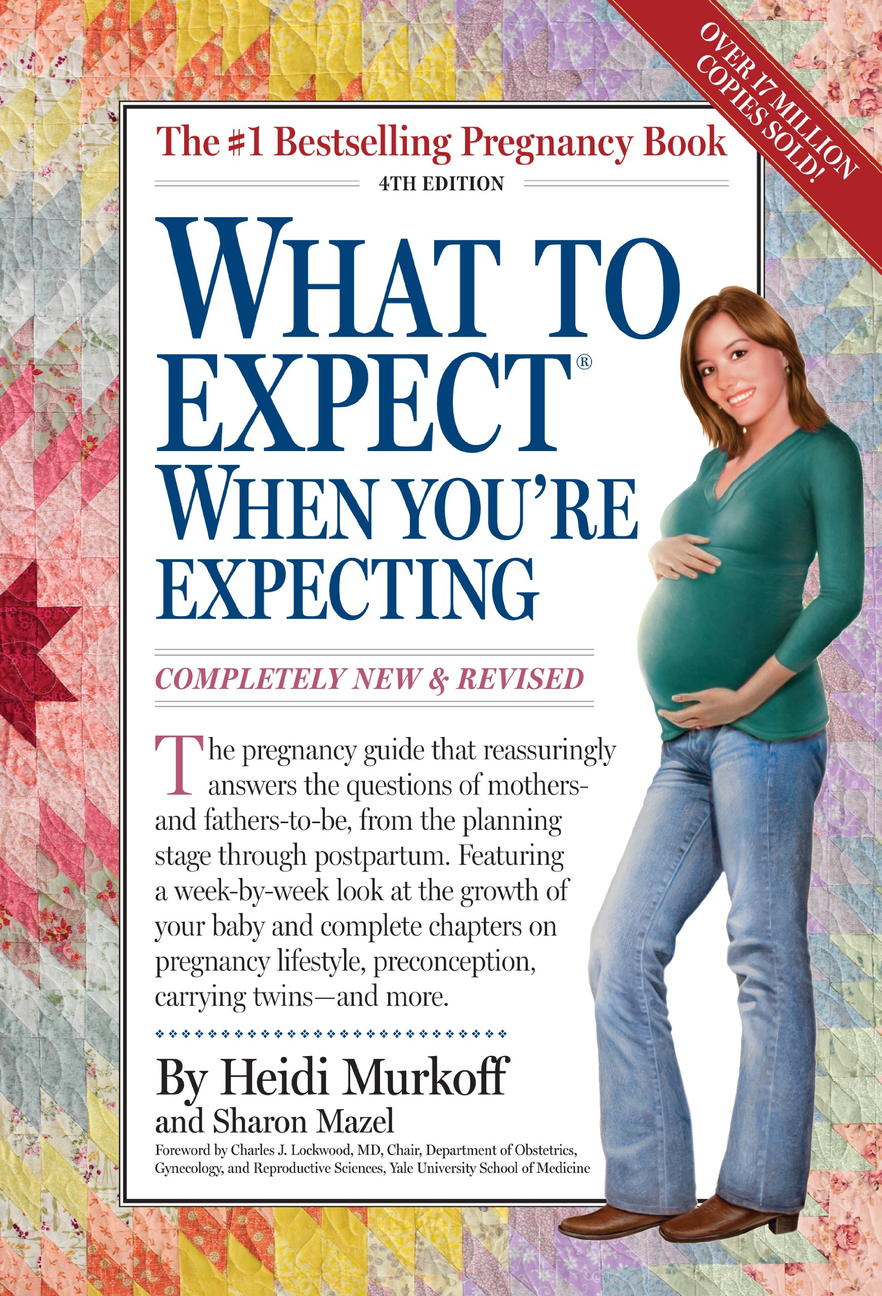 What to Expect When You're Expecting, 4th Edition - Heidi Murkoff