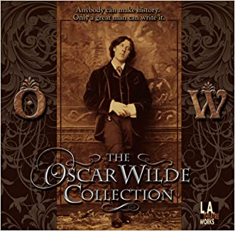 The Oscar Wilde Collection (Library Edition Audio CDs) (L.a. Theatre Works)