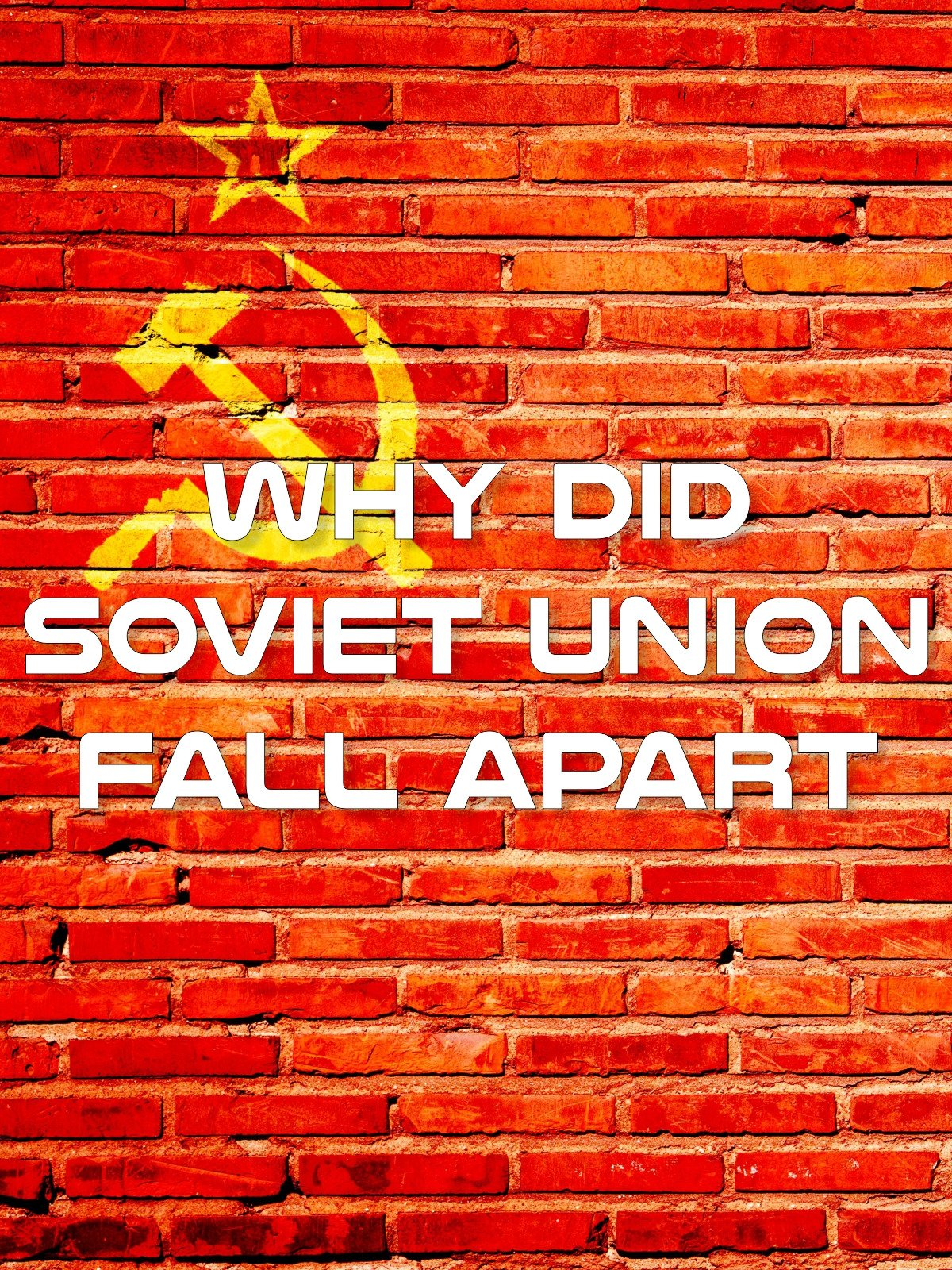 Why Did Soviet Union Fall Apart on Amazon Prime Video UK