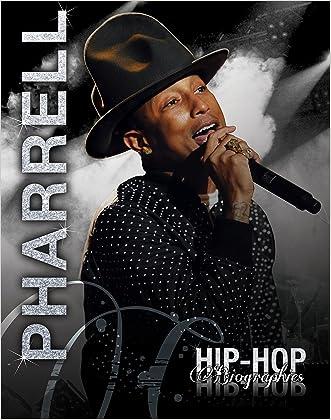 Pharrell Williams (Hip-Hop Biographies)