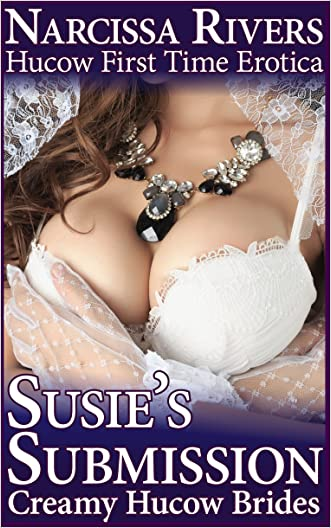 Susie's Submission: Creamy Hucow Brides (Hucow First Time Erotica)