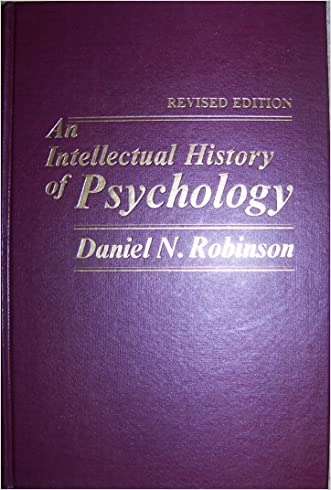 Intellectual History of Psychology written by Daniel N. Robinson