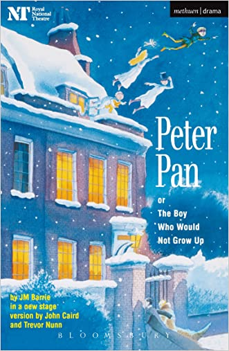 Peter Pan: Or The Boy Who Would Not Grow Up - A Fantasy in Five Acts (Modern Plays)