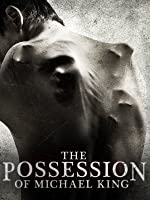 The Possession of Michael King [HD]