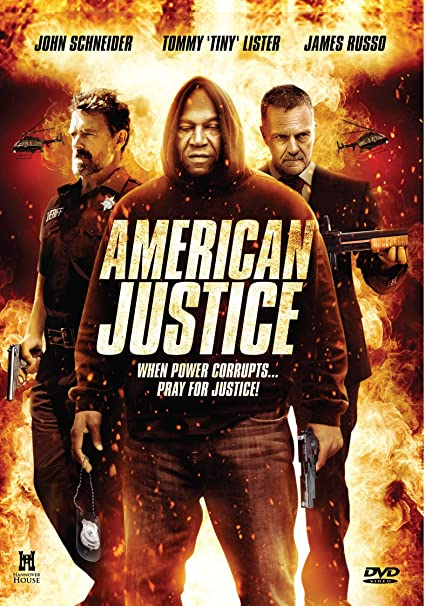 American Justice (2015) [English] SL DM - John Schneider, Tommy 'Tiny' Lister, James Russo