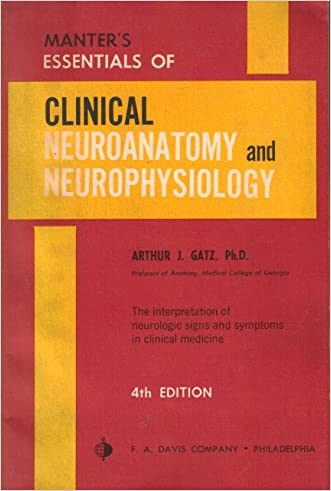 Manter's Essentials of Clinical Neuroanatomy and Neurophysiology