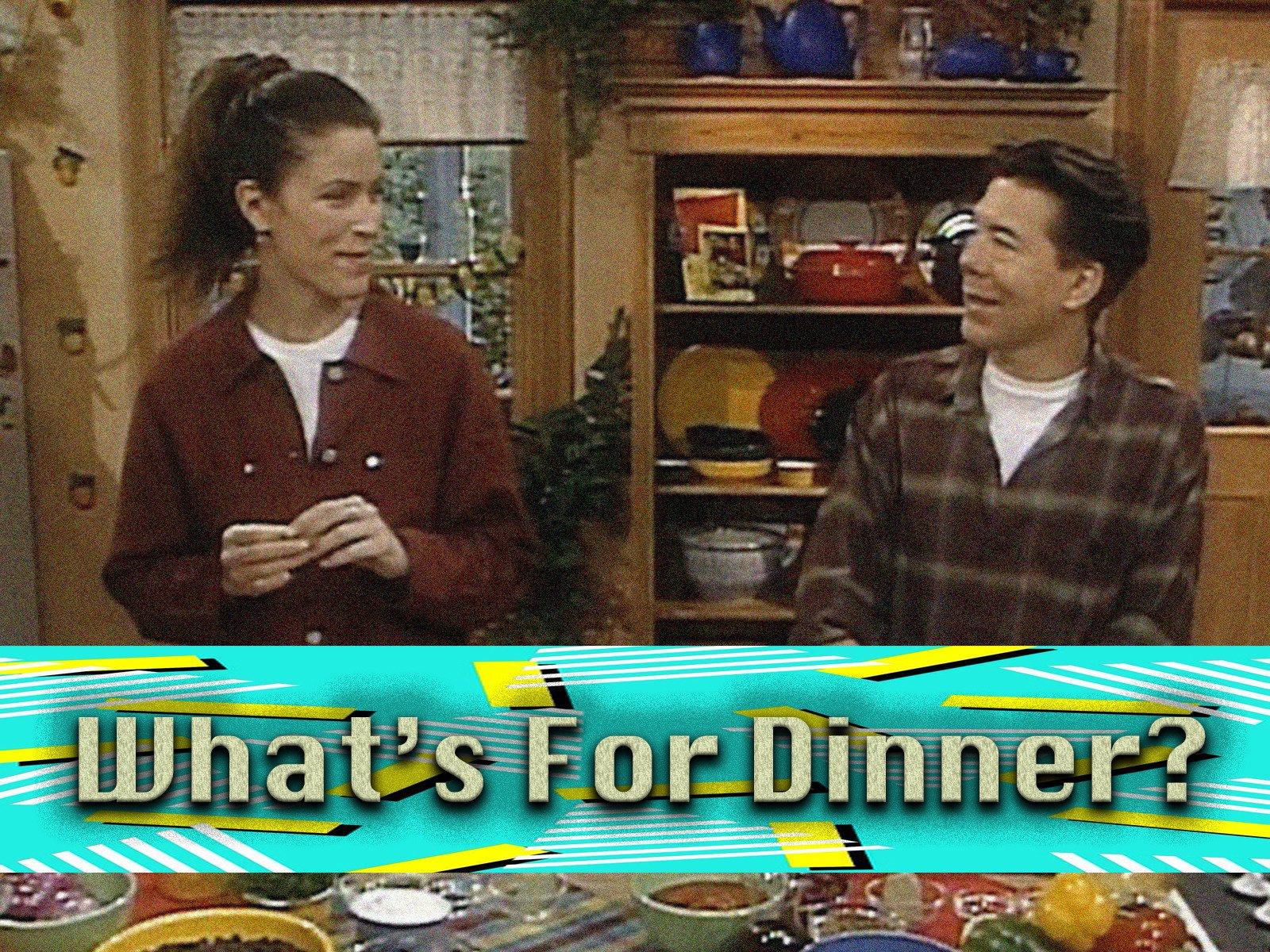 What's For Dinner? - Season 1