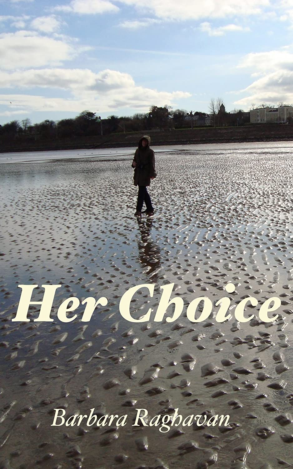 Image: Her Choice, by Barbara Raghavan. Published: Barbara Raghavan (July 23, 2014)