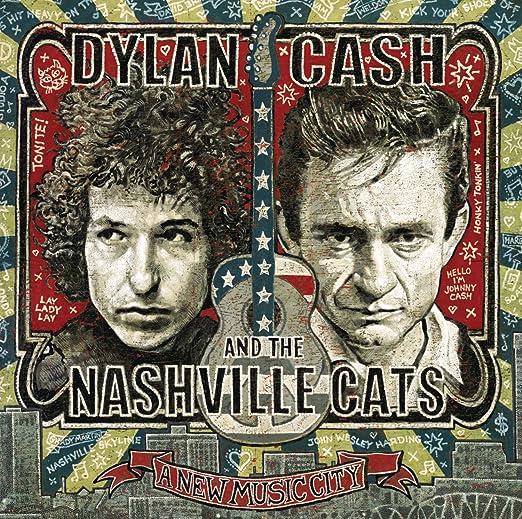 Dylan, Cash, & the Nashville C