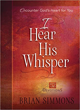 I Hear His Whisper: 52 Devotions