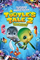 A Turtle's Tale 2: Sammy's Escape From Paradise [HD]
