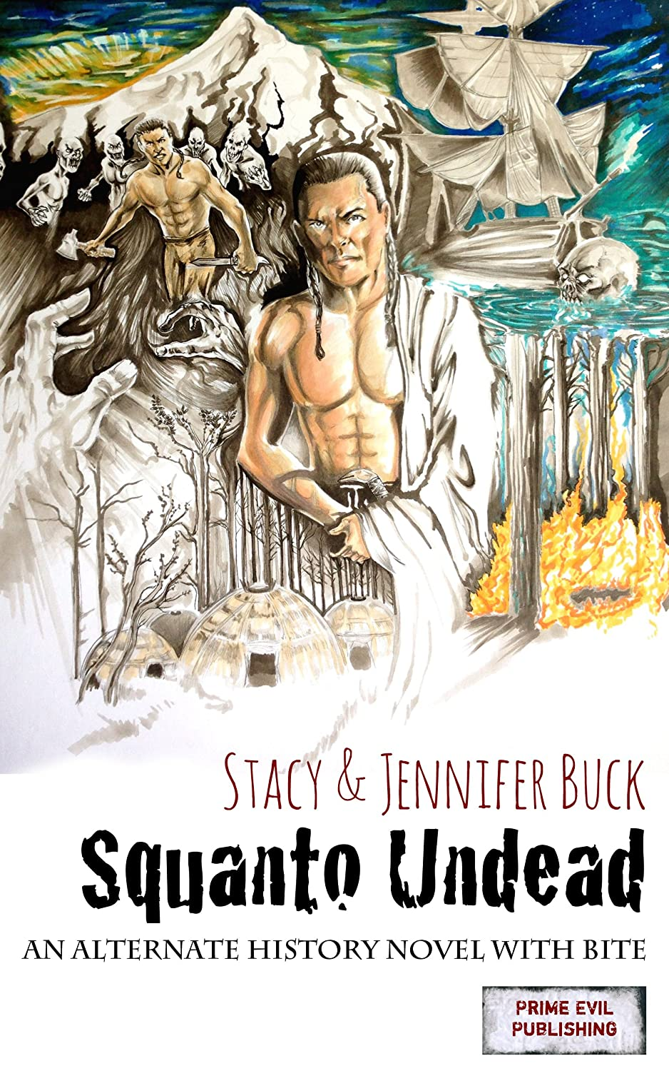 Squanto Undead: Wake the Undead Part 1 by Stacy Buck