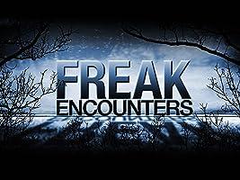 Freak Encounters Season 1
