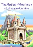 The Magical Adventures of Princess Carrina