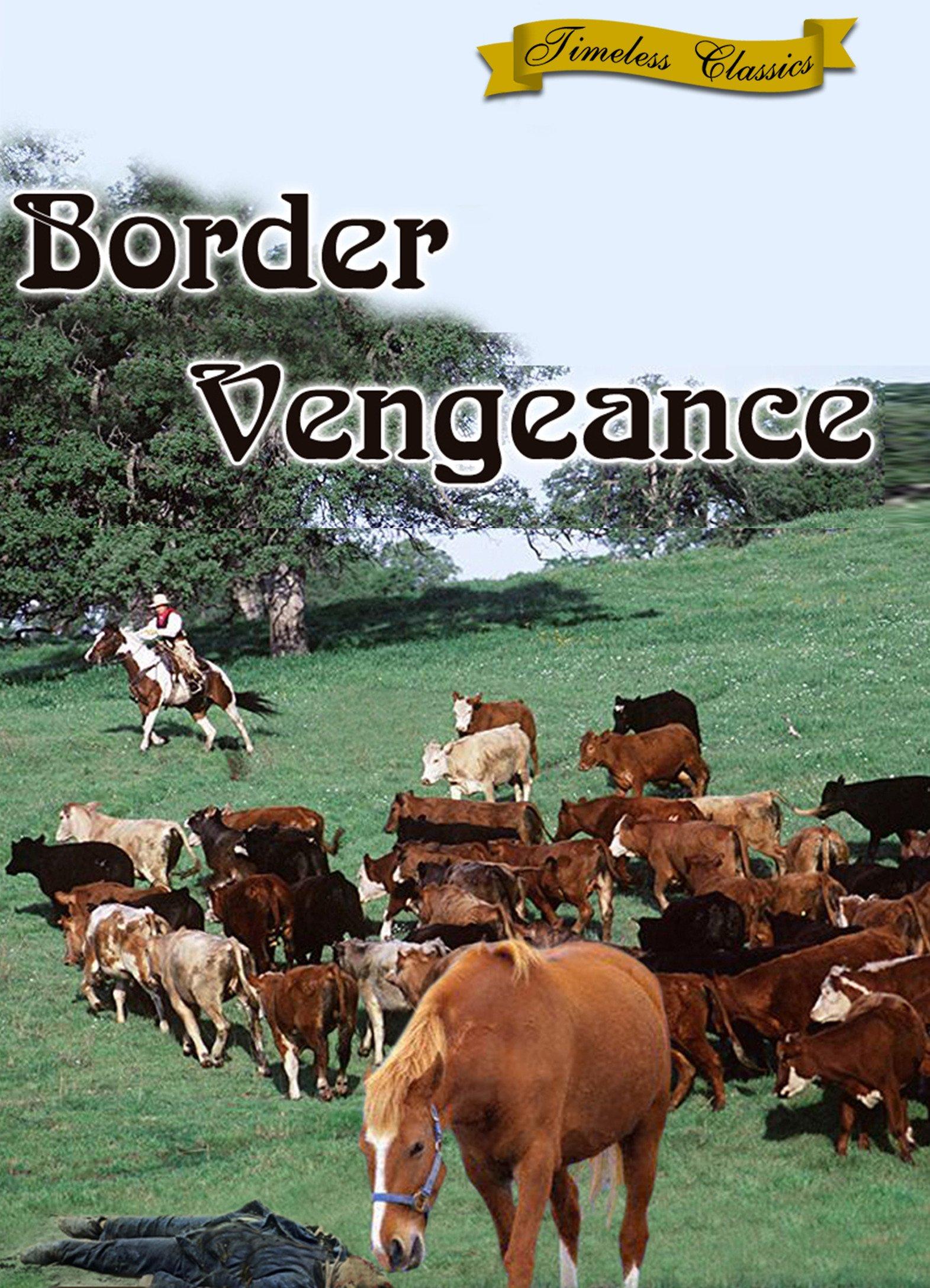 Border Vengeance (1935)