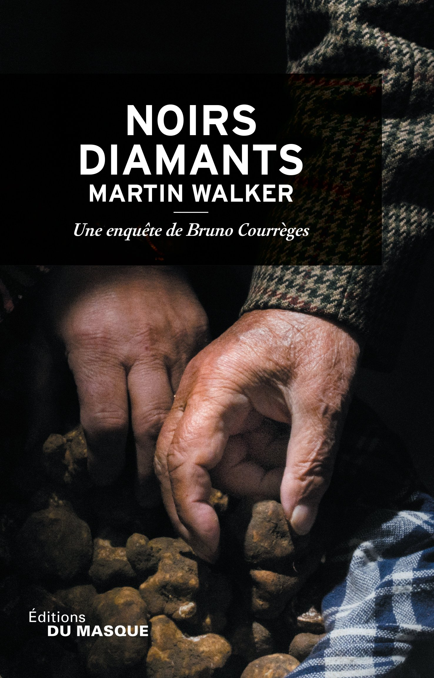 Noirs diamants - Martin Walker