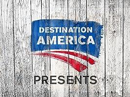 Destination America Presents Season 1 [HD]