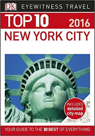 Top 10 New York City (EYEWITNESS TOP 10 TRAVEL GUIDES) written by DK Publishing