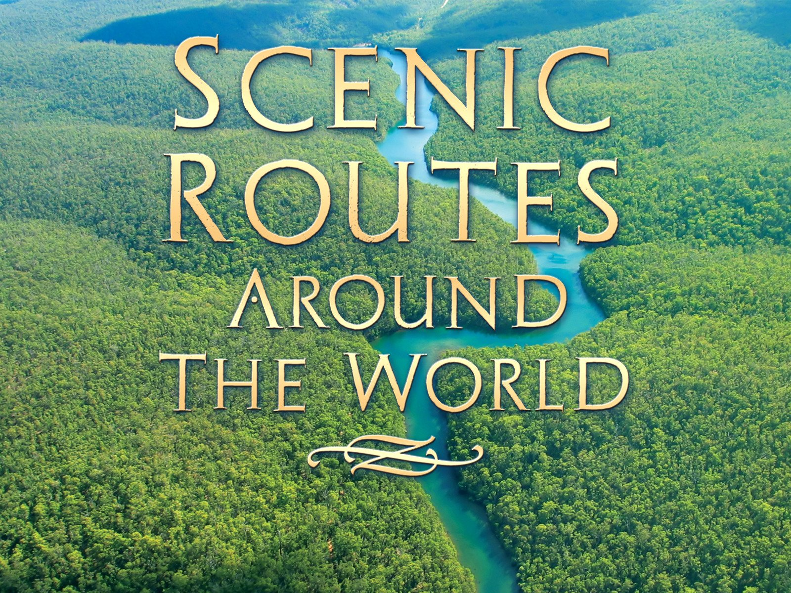 Scenic Routes Around the World - Season 1