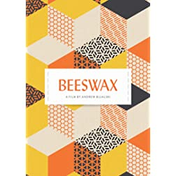 Beeswax [Remastered Edition]