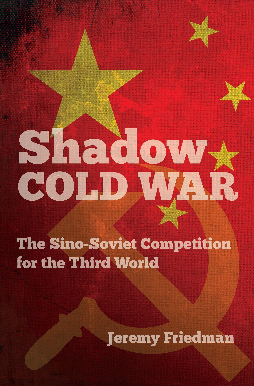 Shadow Cold War ISBN-13 9781469623764