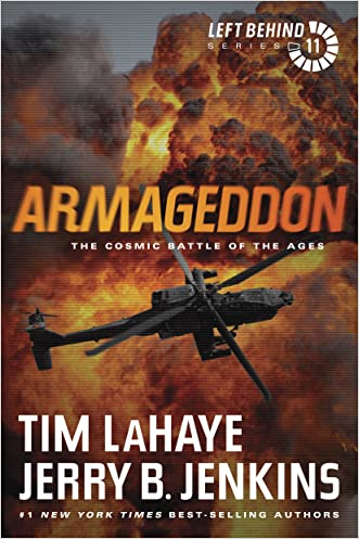 Armageddon: The Cosmic Battle of the Ages (Left Behind Book 11) written by Tim LaHaye