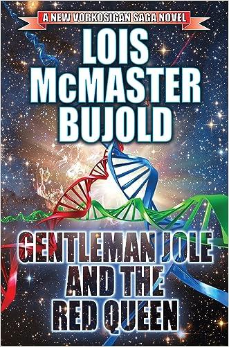 Gentleman Jole and the Red Queen (The Vorkosigan Saga Book 17)